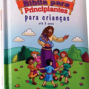 A Bíblia para principiantes – Para crianças até 3 anos