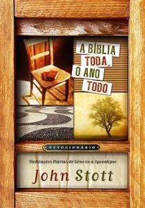 A Bíblia Toda, o Ano Todo (John Stott)