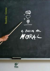 A Busca da Moral (Stanley Grenz)