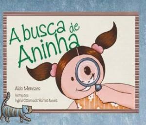 A Busca de Aninha (Aldo Menezes)
