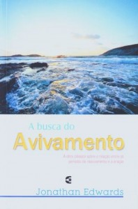 A Busca do Avivamento (Jonathan Edwards)