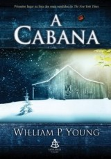 1° - A Cabana (William P. Young)