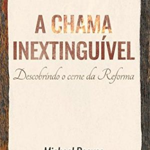 A chama inextinguível (Michael Reeves)