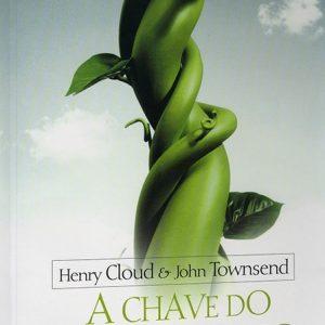 A chave do crescimento (Henry Cloud – John Townsend)
