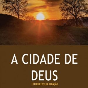 A cidade de Deus (T. Desmond Alexander)