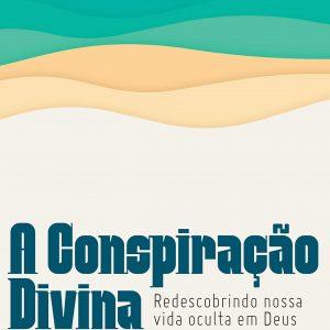 A conspiração divina (Dallas Willard)