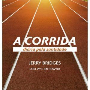 A corrida diária pela santidade (Jerry Bridges)