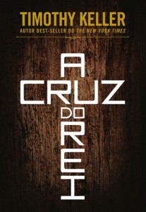 A cruz do Rei (Timothy Keller)