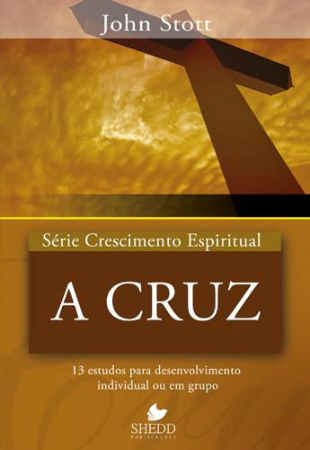 A Cruz (John Stott)