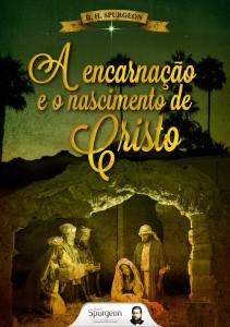 A Encarnação e o Nascimento de Cristo (Charles Haddon Spurgeon)