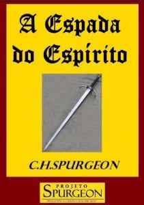 A Espada do Espírito (Charles Haddon Spurgeon)