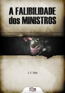 A fabilidade dos ministros (J. C. Ryle)