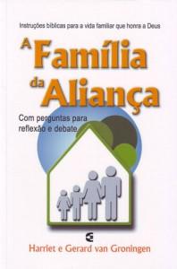 A família da aliança (Harriet Van Groningen – Gerard Van Groningen)