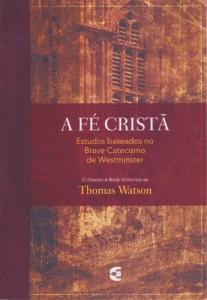 A fé cristã (Thomas Watson)