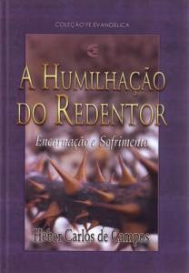 A humilhação do Redentor (Heber Carlos de Campos)