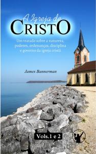 A Igreja de Cristo (James Bannerman)