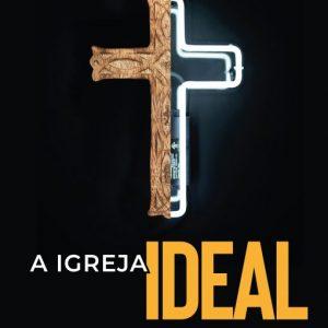 A igreja ideal (Ricardo Massay)