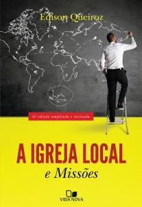 A igreja local e missões (Edison Queiroz)