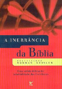 A Inerrância da Bíblia (Norman Geisler)
