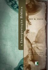 A interpretação bíblica (Roy Zuck)