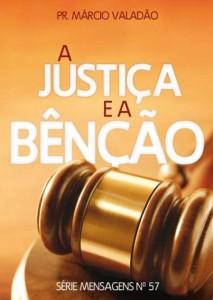 A Justiça e a Benção (Márcio Valadão)