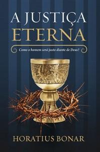 A justiça eterna (Horatius Bonar)