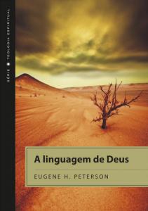A Linguagem de Deus (Eugene Peterson)