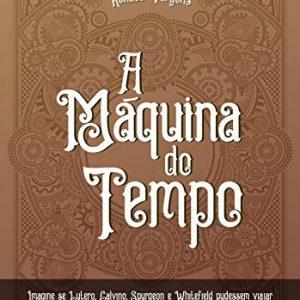 A máquina do tempo (Renato Vargens)
