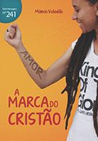 A marca do cristão (Márcio Valadão)