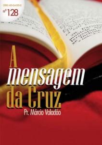 A Mensagem da Cruz (Márcio Valadão)