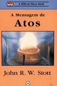 A Mensagem de Atos (John Stott)