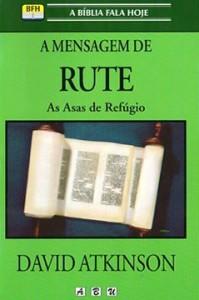 A Mensagem de Rute (David Atkinson)