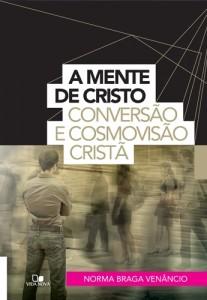 A mente de Cristo (Norma Braga Venâncio)