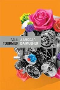 A missão da mulher (Paul Tournier)