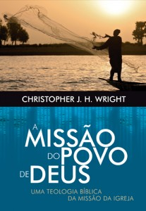 A missão do povo de Deus (Christopher J. H. Wright)