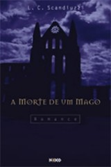 A morte de um mago (Lamartini C. Scandiuzzi)