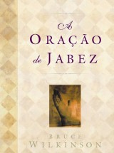 A oração de Jabez (Bruce Wilkinson)
