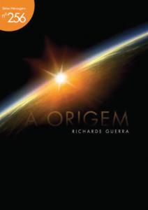 A origem (Richarde Guerra)