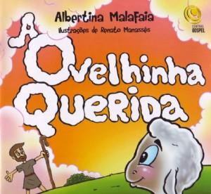 A ovelhinha querida (Albertina Malafaia)