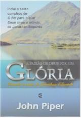 A paixão de Deus por sua Glória (John Piper)