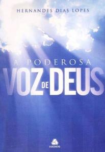 A Poderosa Voz de Deus (Hernandes Dias Lopes)