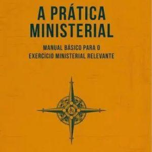 A prática ministerial (Alan Brizotti)