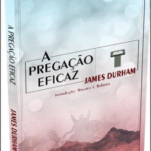 A pregação eficaz (James Durham)
