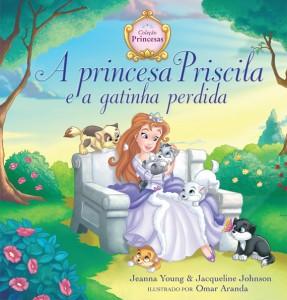 A princesa Priscila e a gatinha perdida (Jeanna Young – Jacqueline Johnson)