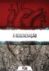 A regeneração (J. C. Ryle)