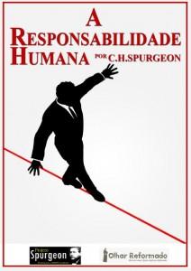 A Responsabilidade Humana (Charles H. Spurgeon)