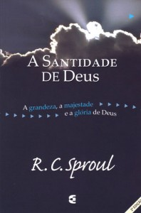 A santidade de Deus (R. C. Sproul)