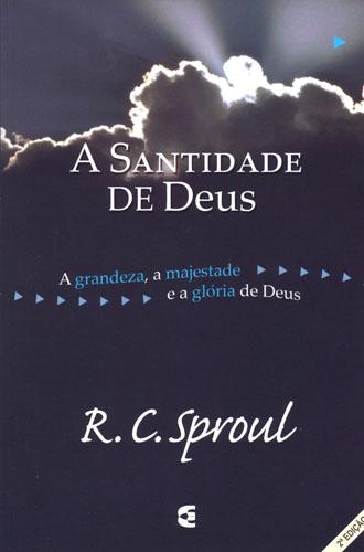 Livro A santidade de Deus (R. C. Sproul) - Download