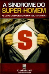 A sindrome do super-homem (Chad Michel e Sheri Bennett)