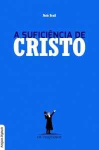 A suficiência de Cristo (Paulo Brasil)